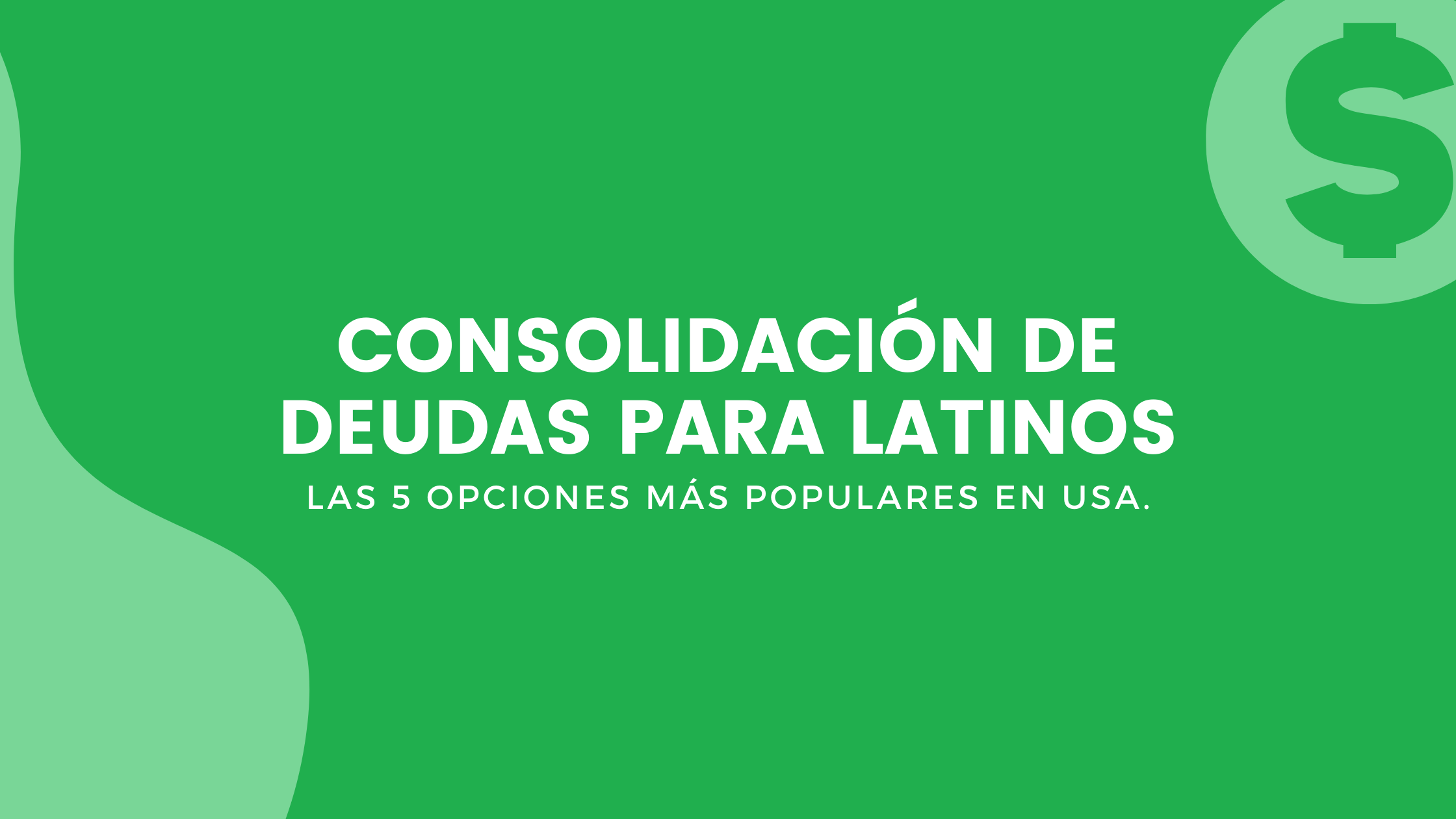 Consolidacion de deudas para latinos
