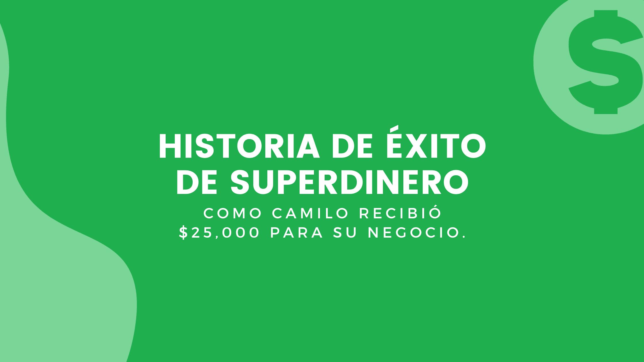 Historia De Exito De SuperDinero