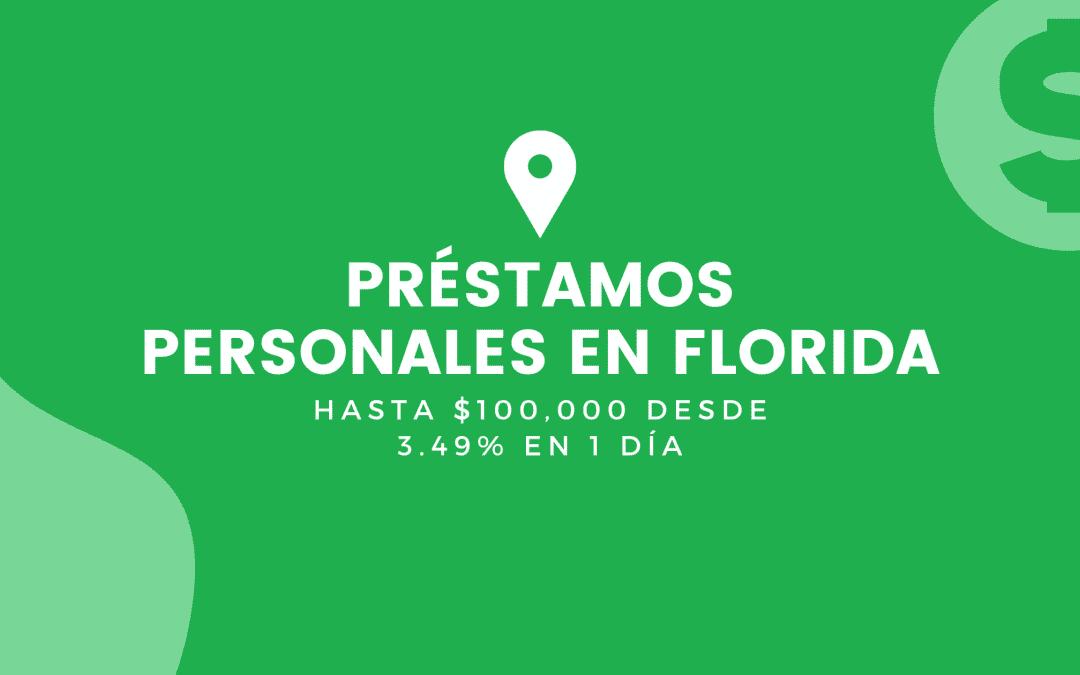 Préstamos Personales En Florida: Hasta $100,000 Desde 3.49% En 1 Día