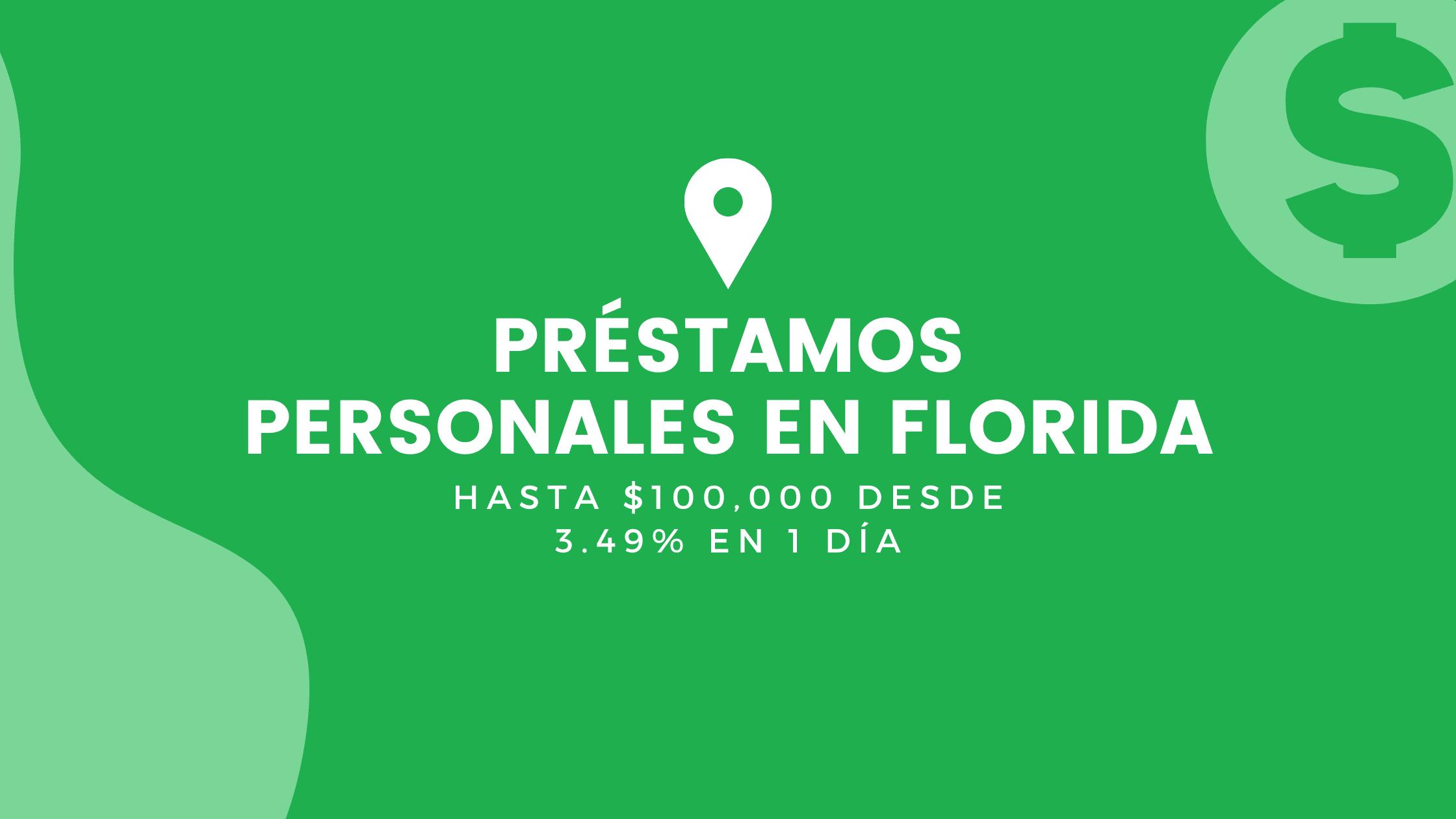 Préstamos Personales En Florida