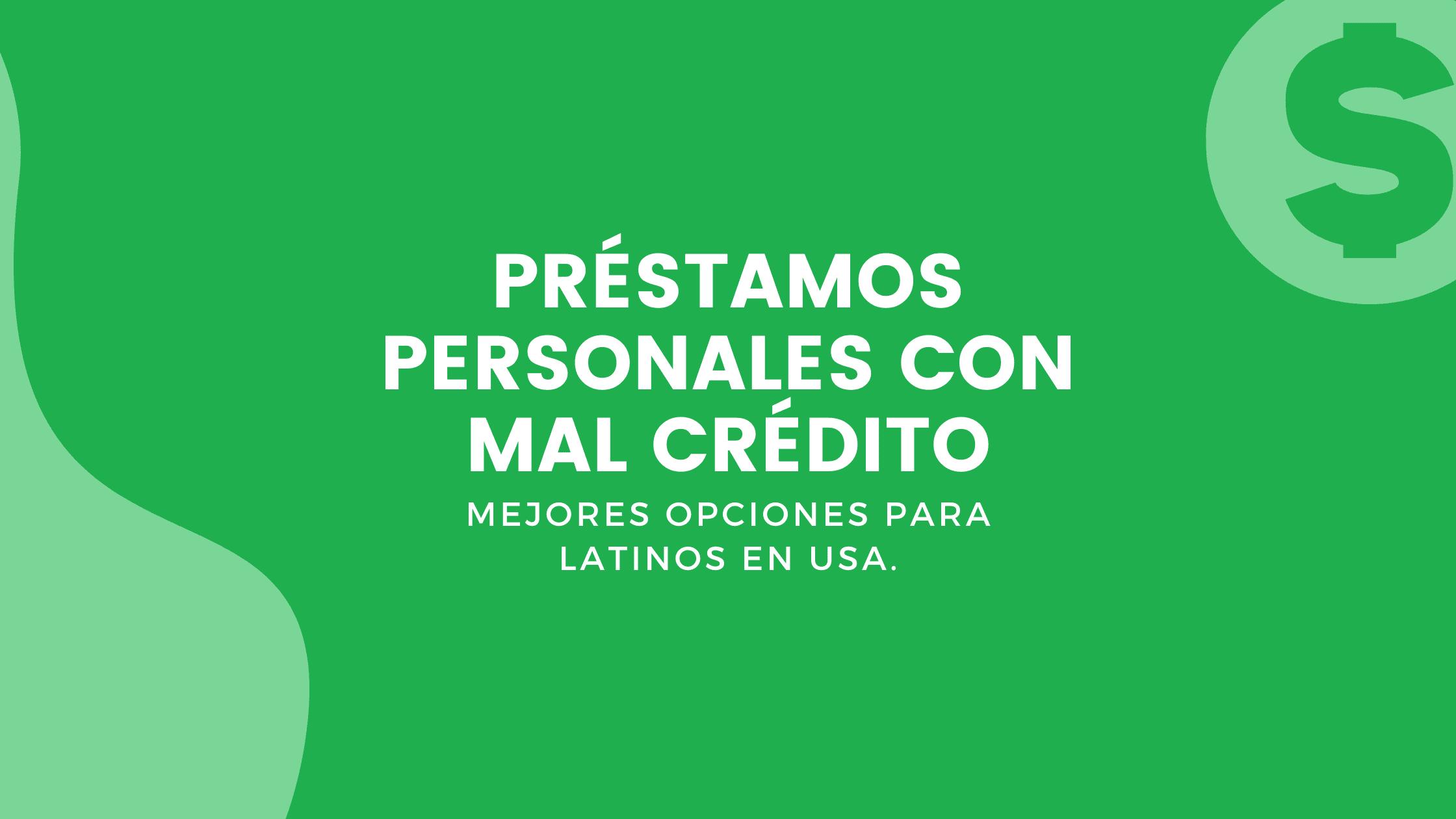 Préstamos Personales Con Mal Crédito