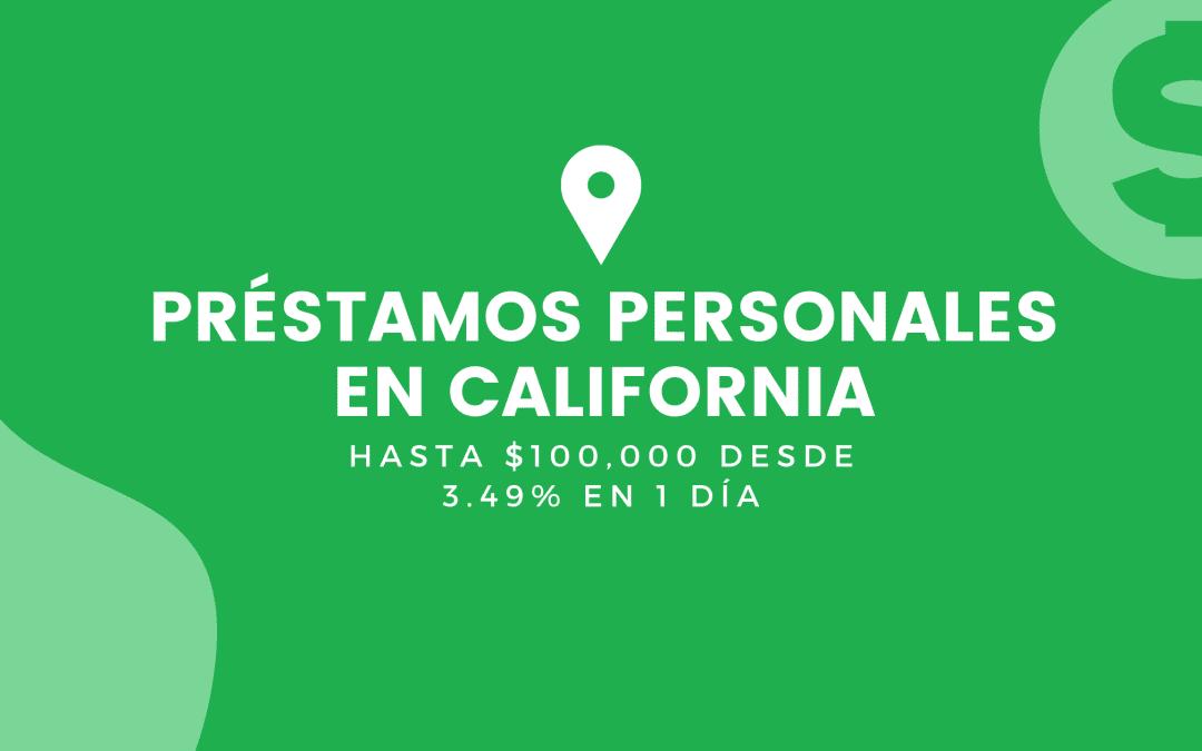 Mejores Préstamos Personales En California: Hasta $100,000 Desde 3.49%