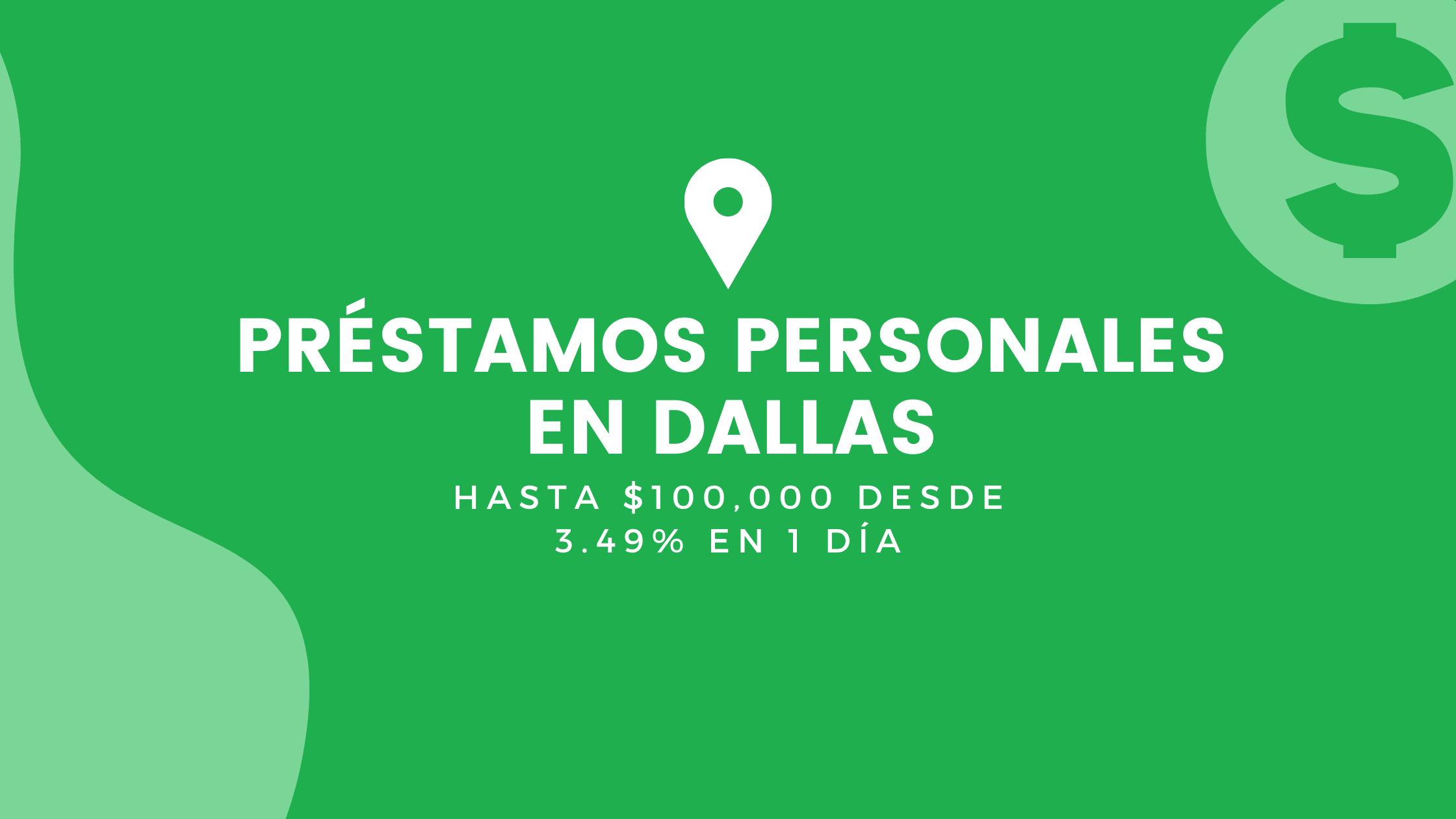 Préstamos Personales En Dallas, Texas