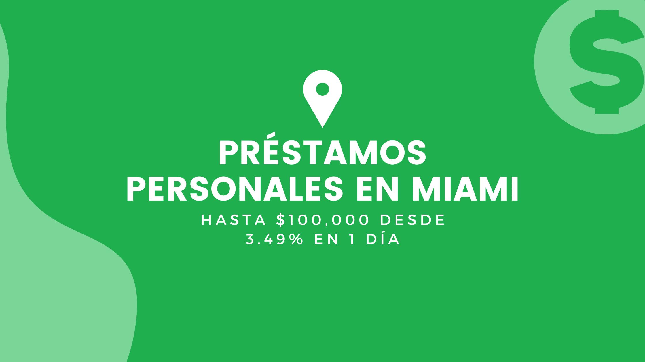 Préstamos Personales En Miami