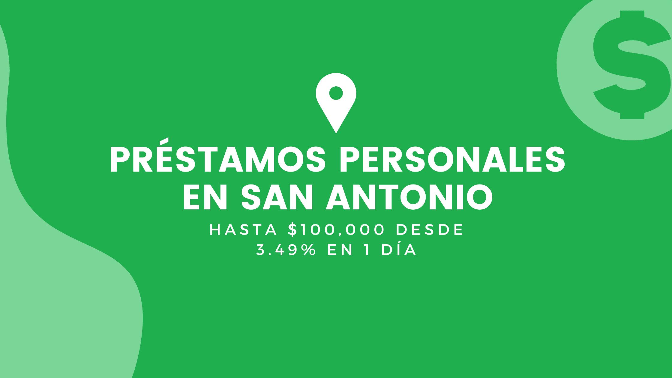 Préstamos Personales En San Antonio, Texas