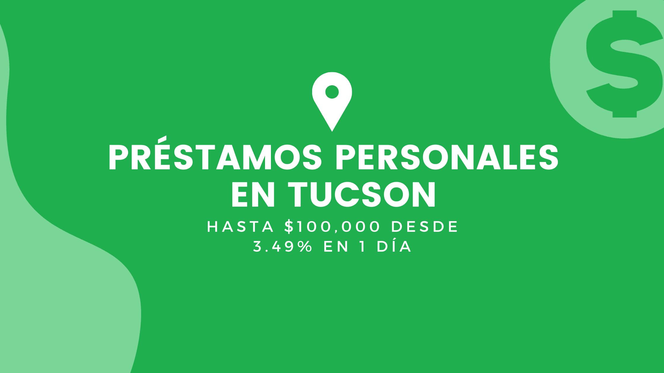 Préstamos Personales En Tucson