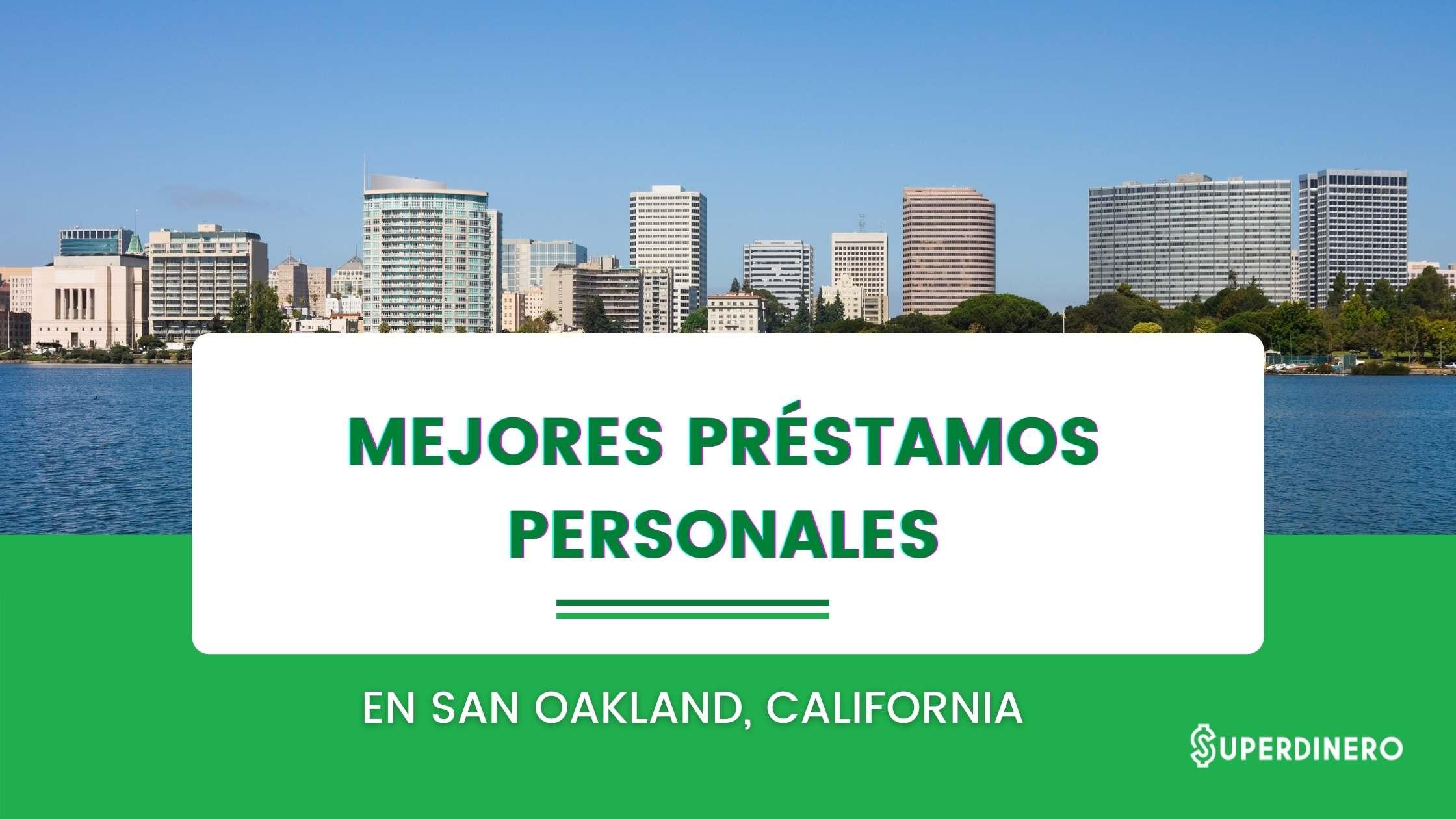 Mejores préstamos personales en Oakland, California