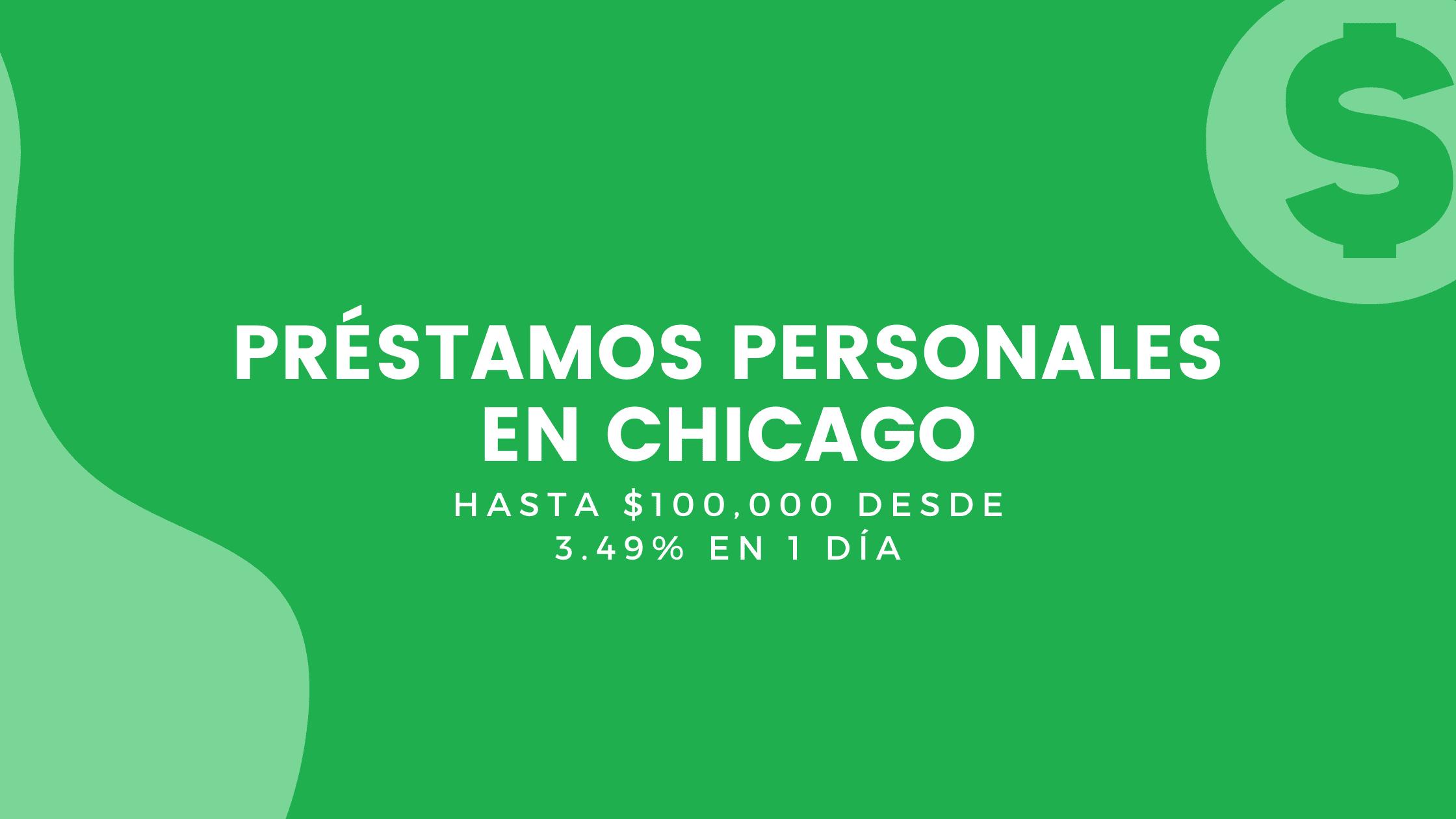 Préstamos Personales En Chicago, Illinois