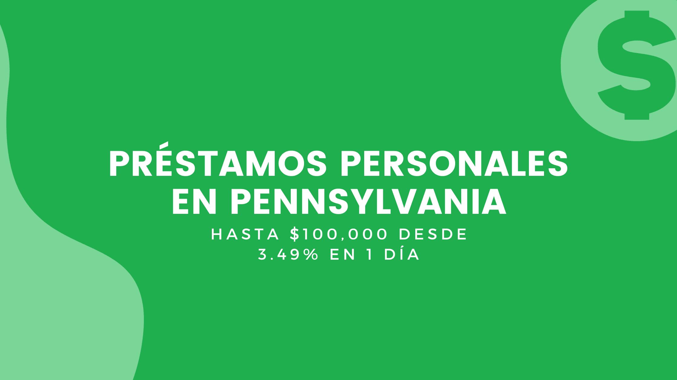 Préstamos Personales En Pennsylvania