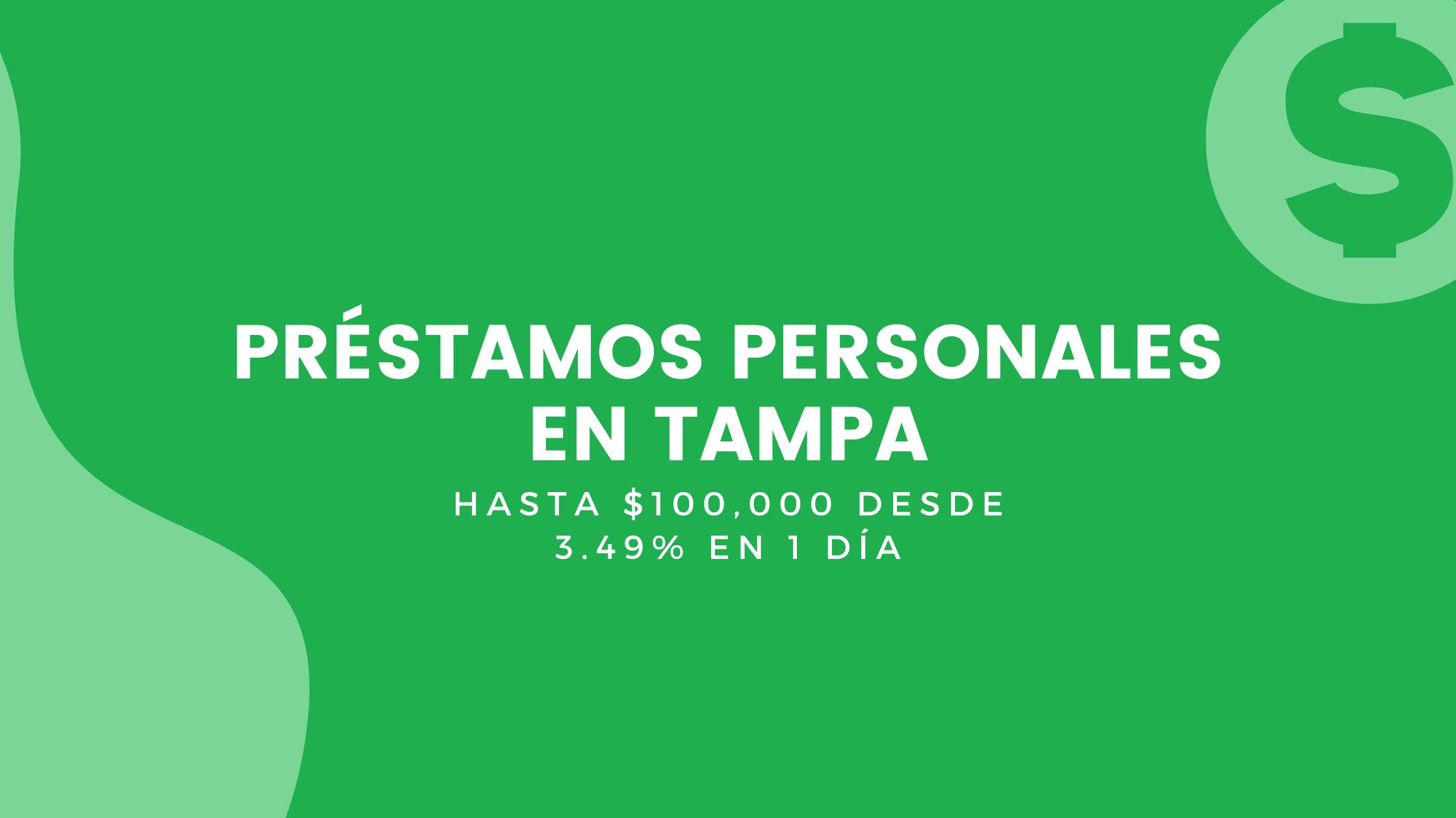 Préstamos Personales En Tampa, Florida