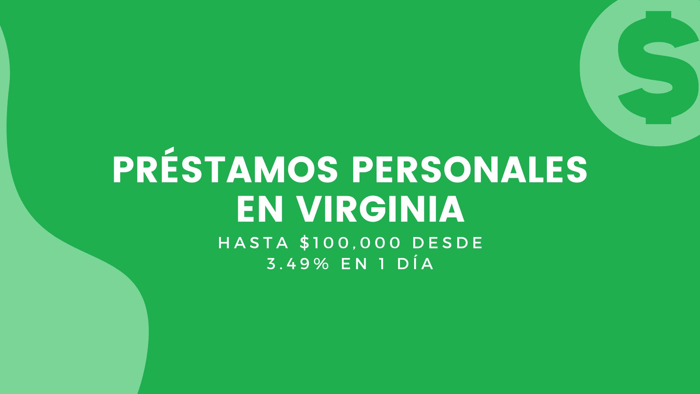 Préstamos Personales En Virginia
