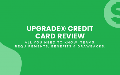 Upgrade® Credit Card Review: Great Alternative To Regular Credit Cards!