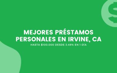Préstamos Personales En Irvine, California: Hasta $100,000 Desde 3.49% En 1 Día