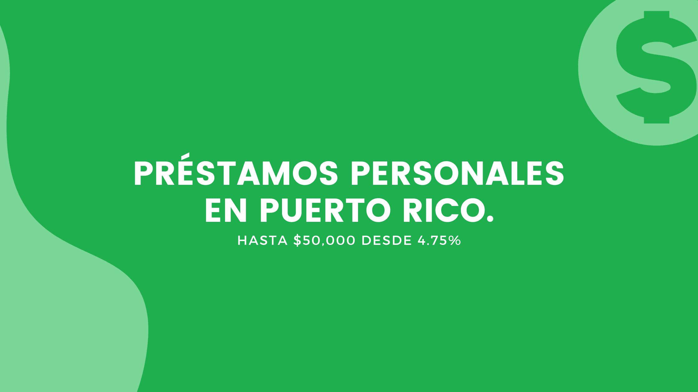Préstamos Personales En Puerto Rico