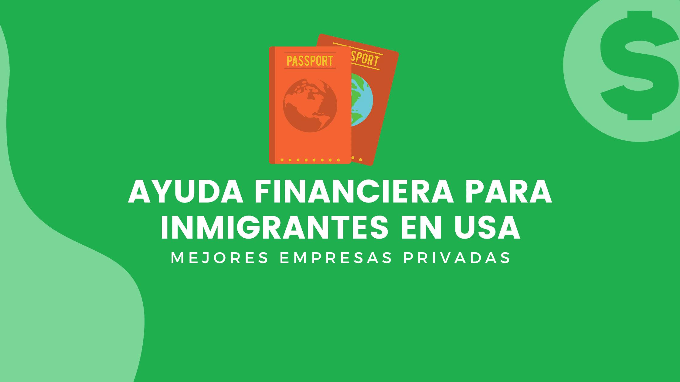 Ayuda Financiera Para Inmigrantes En USA