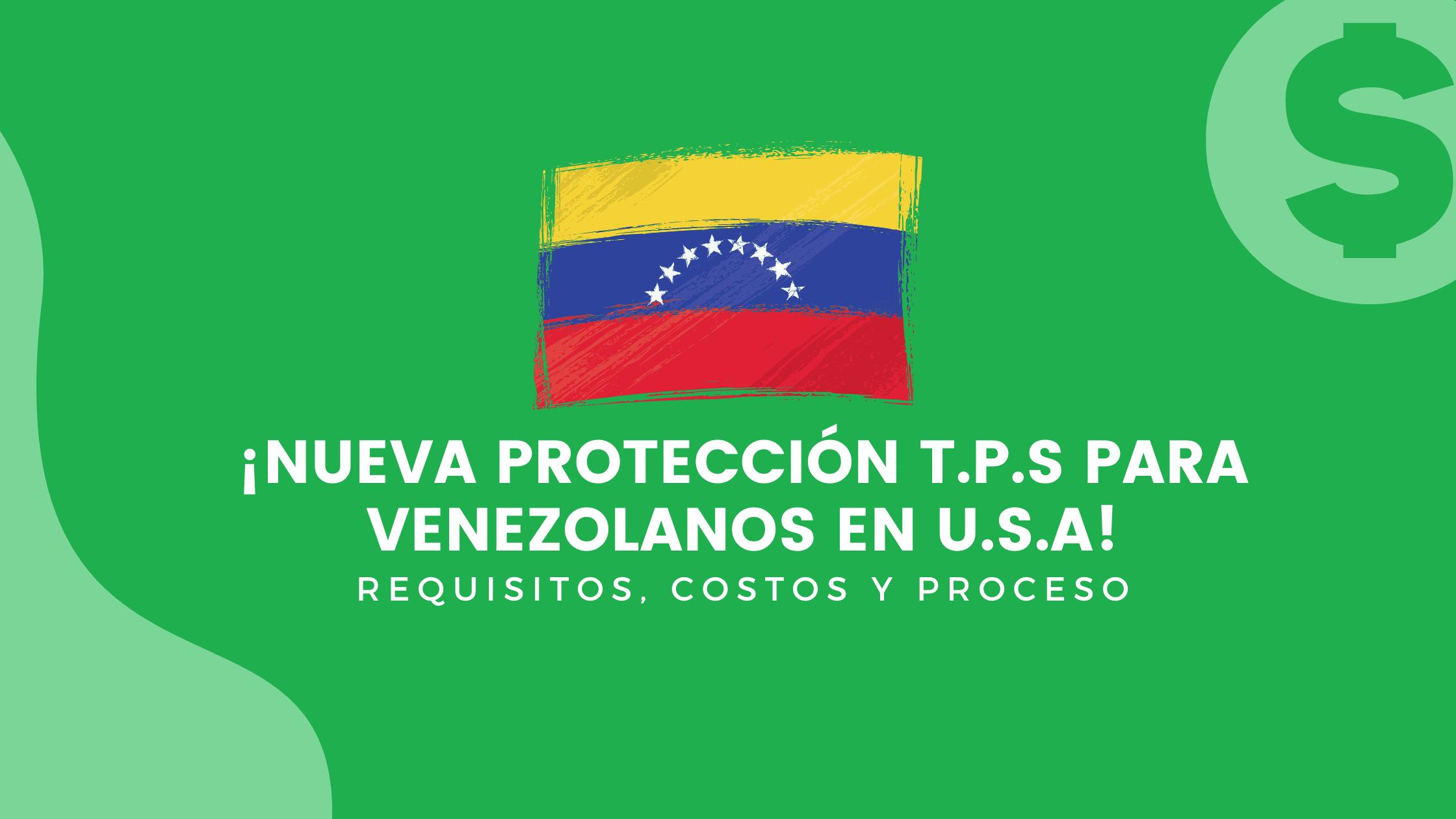 Protección TPS para venezolanos en USA