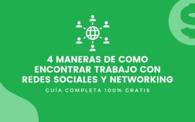 4 Maneras de como encontrar trabajo con redes sociales y networking