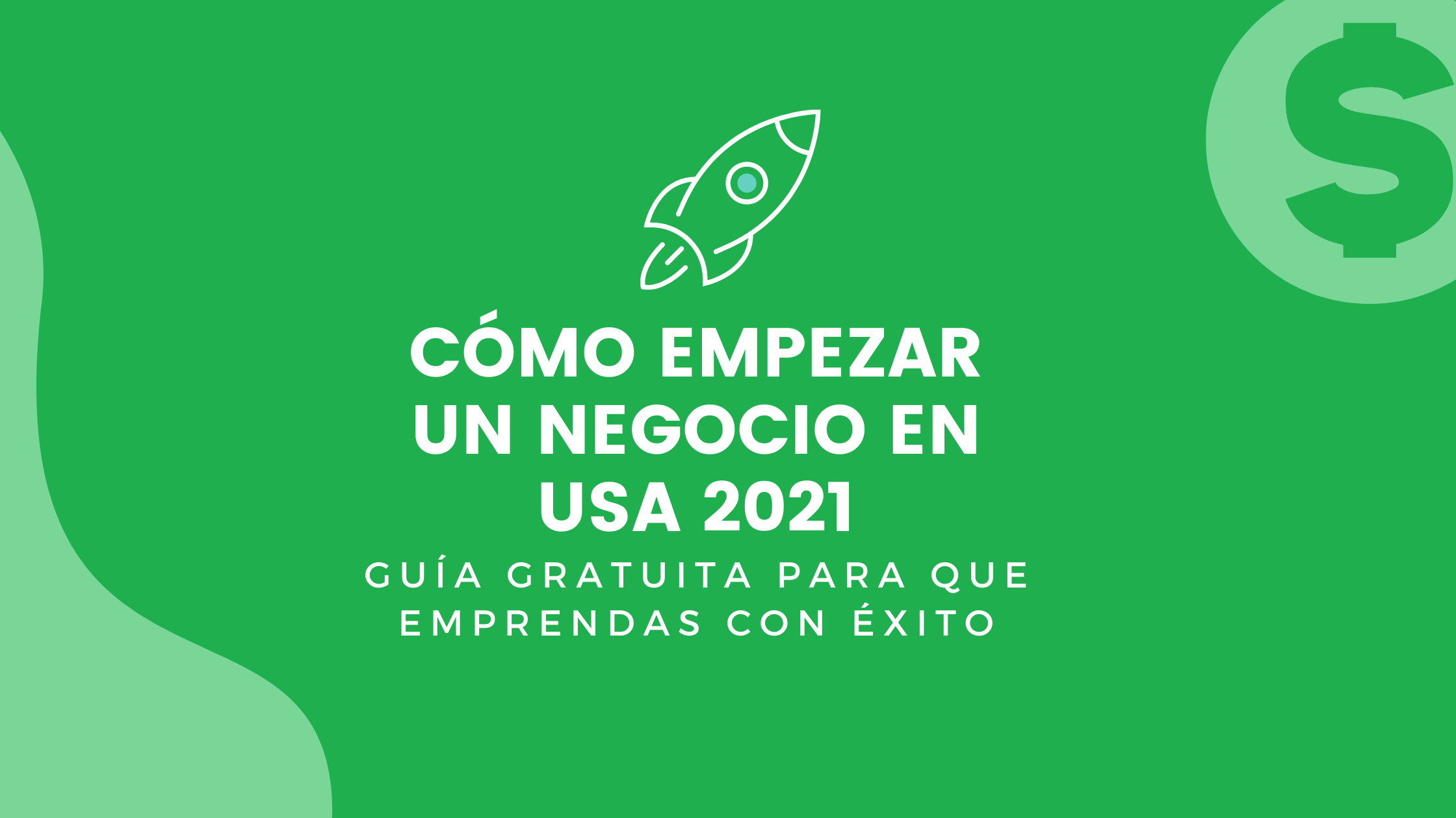 Cómo empezar un negocio en USA 2021