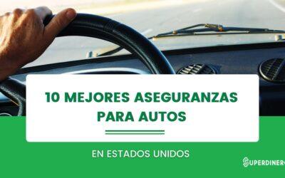 10 Mejores Compañías de Aseguranzas Para Carros En USA