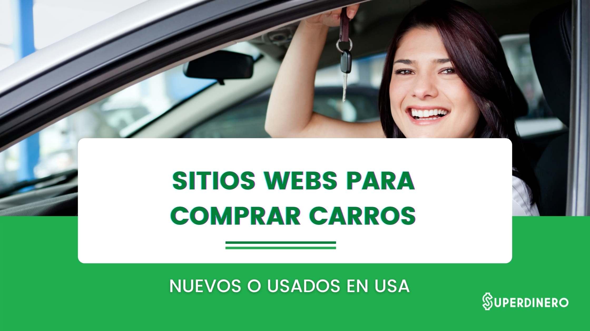 12 mejores páginas para comprar carros en venta usados y nuevos en USA