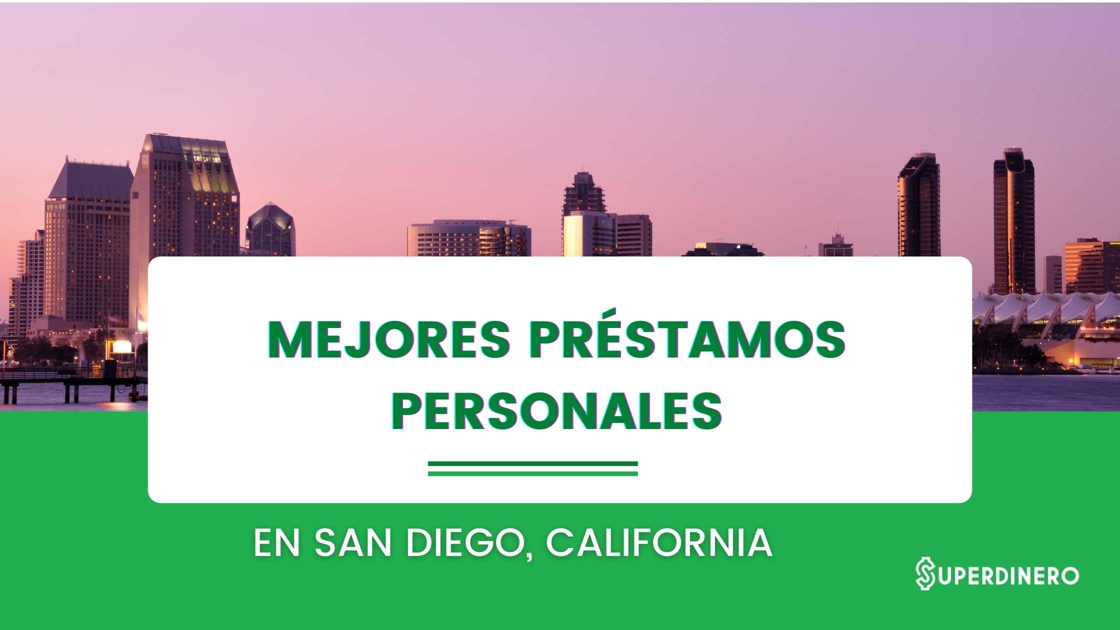 Mejores préstamos personales en San Diego, California